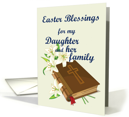 Easter Blessings Daughter & family (Lillys and Bible) card (899728)