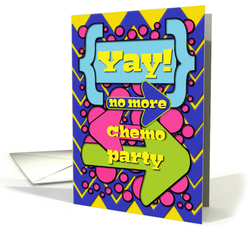 No More Chemo Party Invitation Yay! Colorful,Fun Dots and Arrows card