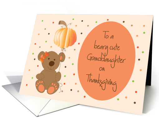 Thanksgiving Granddaughter, Bear with Bow and Pumpkin Balloon card