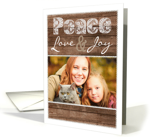 Rustic Wood and Lace Peace Love and Joy Holiday Photo card (1181116)
