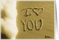 I love you beach, sand & surf card