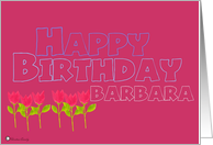Happy Birthday - Barbara card