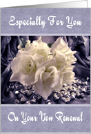 Vow Renewal - White Roses card