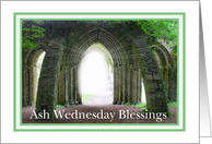 Ash Wednesday - Light Rays In Arch card