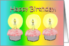 Happy Birthday 3 Cupcakes Candles 3 Years Old Card