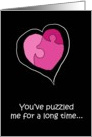 Love Romance Humor Puzzle Heart Funny Valentine's Day Card Partner card