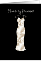 white satin be my bridesmaid card