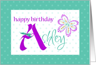 Happy Birthday Ashley card