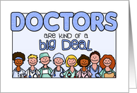 National Doctors' Day - Doctors are kind of a big deal card