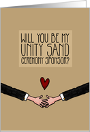 Will you be my Unity Sand Ceremony Sponsor? - from Gay Couple card