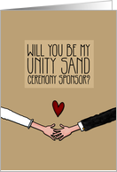 Will you be my Unity Sand Ceremony Sponsor? card