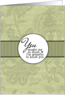 You Taught Me - Soft Serenity Notes For Hospice Patient card