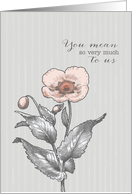 You Mean So Much to Us - Soft Serenity Notes For Hospice Patient card