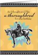 Thoroughbred for Your Birthday card