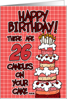 happy birthday - 26 candles on your cake card