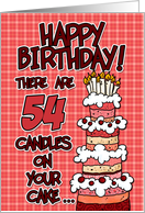 happy birthday - 54 candles on your cake card
