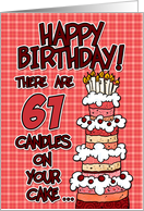 happy birthday - 61 candles on your cake card