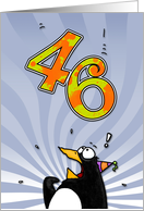 LOOK OUT! Here comes another birthday! - 46 years old card