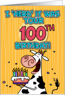 I 'herd' it was your birthday - 100 years old card