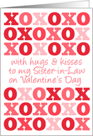 To My Sister in law - Hugs and Kisses - Valentine's Day card