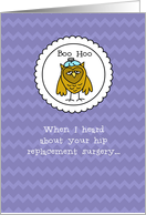 Hip Replacement - Owl - Get Well card