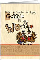 Sister & Brother in Law - Thanksgiving - Gobble till you Wobble card