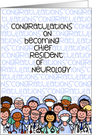 Congratulations - Chief Resident of Neurology card