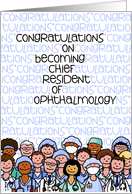 Congratulations - Chief Resident of Ophthalmology card