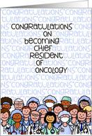 Congratulations - Chief Resident of Oncology card