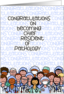 Congratulations - Chief Resident of Pathology card