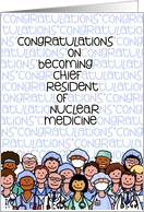 Congratulations - Chief Resident of Nuclear medicine card