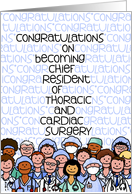Congratulations - Chief Resident of Thoracic and Cardiac Surgery card