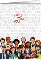 Miss You - Maternity Leave card