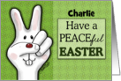 Customizable Name Happy Easter for Charlie-Peace Sign Bunny Face card