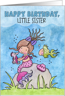 Customizable Birthday for Little Sister-Mermaid & Friends card