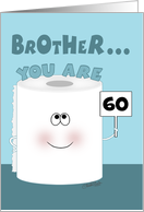 Customizable Age- 60th Birthday for Brother -Toilet Paper Roll card