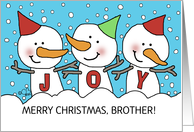 Joyful Snowman Trio- Customizable Merry Christmas for Brother card