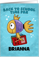 Personalized Back to School for Brianna-Fish with School Books card