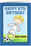Boy's 6th Birthday-Customizable Name for Benjiman-Soccer Player- card