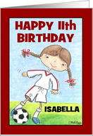 Girl's 11th Birthday Customizable Name for Isabella-Soccer Player card