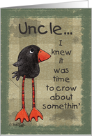 Primitive Long Legged Crow- Birthday for Uncle card
