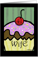 41st Birthday for wife- Large Cupcake with Cherry on Top card