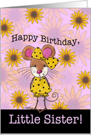 Happy Birthday for Little Sister-Mouse and Sunflowers card