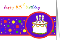 85th Happy Birthday Cake rainbow design card