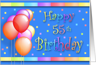 55 Years Old Balloons Happy Birthday Fun card