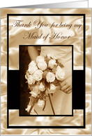 Thank You Maid of Honor Sepia Elegant Satin & Roses card