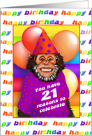 21 Years Old Birthday Cards Humorous Monkey card