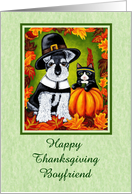 Happy Thanksgiving Boyfriend - Pilgrim Dog Indian Cat card