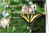 Happy 61st Birthday to Wife - Butterfly on Honeysuckle Flower card