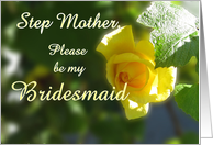 Please be my Bridesmaid wedding invitation request step mother - yellow rose flower card